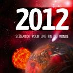 2012, scénarios pour une fin du monde de Didier Jamet et Fabrice Mottez. Si vous aimez le ton et le style de Ciel des Hommes, vous adorerez ce livre !